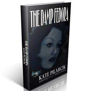 KATE PILARCIK, Author Other - AUTHOR SIGNED 🎁 THE DAMP FEDORA Noirvella 1940's